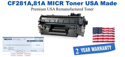 CF281A,81A MICR USA Made Remanufactured toner